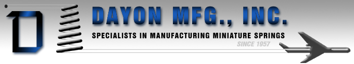 DAYON, MFG. Inc. manufacturer of Custom miniature springs, sub-miniature compression, extension springs